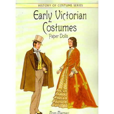Early Victorian Costumes, Tom Tierney.