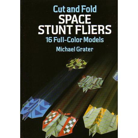 Space Stuntfliers. Michael Grater