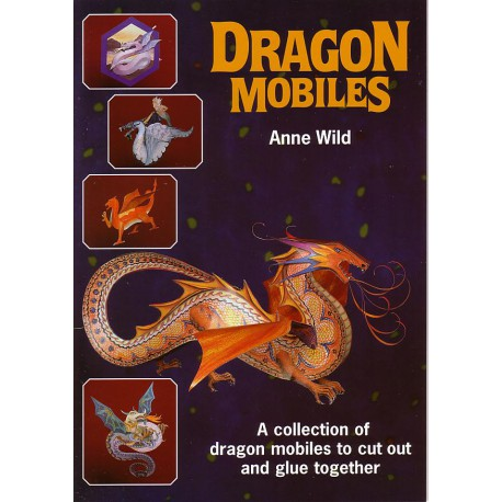 Dragon Mobiles, Anne Wild.