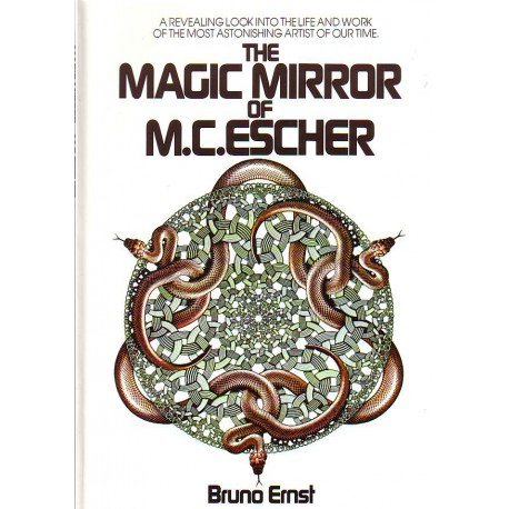 The Magic Mirror of M.C.ESCHER, Bruno Ernst