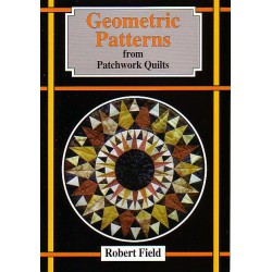 Geometric Patterns from Patchwork Quilts. Robert Field