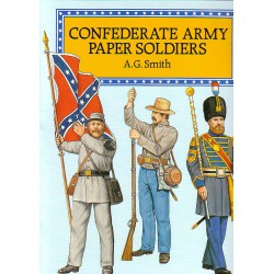Confederate Army Paper Soldiers, A.G.Smith