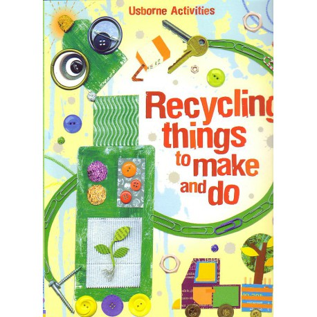 Recycling things to make and do. Reciclando cosas para crear y h