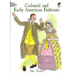 Colonial and Early american Fashions, Tom Tierney, Para colorear