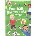 Football things to make and do. Cosas para hacer con Fútbol