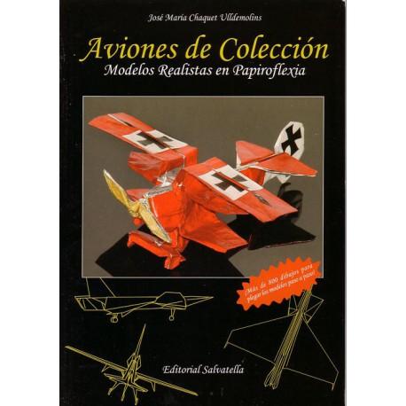 Aviones de Colección. Jose María Chaquet Ulldemolins