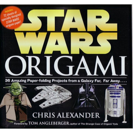 STARS WARS ORIGAMI, Chris Alexander