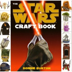STARS WARS CRAFT BOOK, Bonnie Burton