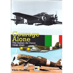 Courage Alone, The Italian Air Force 1940-1943