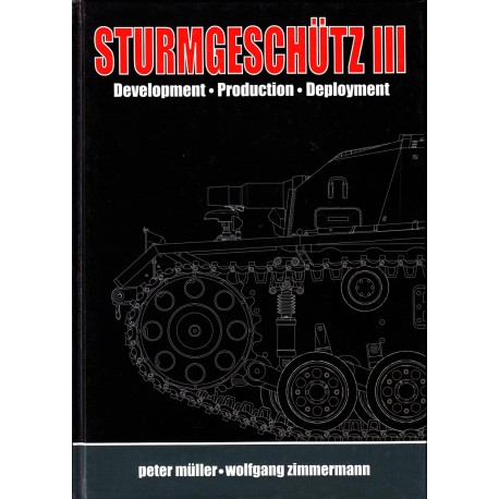 STURMGESCHÜTZ III, developement, production, deployment