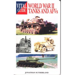 World War II tanks and AFVs. Vital Guide