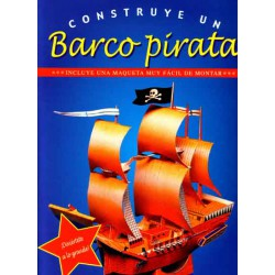 Construye un barco pirata, Incluye una maqueta recortable