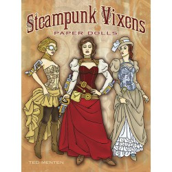 Steampunk Vixens Paper Dolls, DOVER, Ted Menten