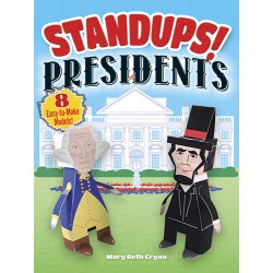 Standups! Presidents: 8 Easy-to-Make Models!, DOVER, Mary Beth Cryan