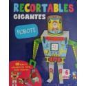 RECORTABLES GIGANTES, ROBOTS